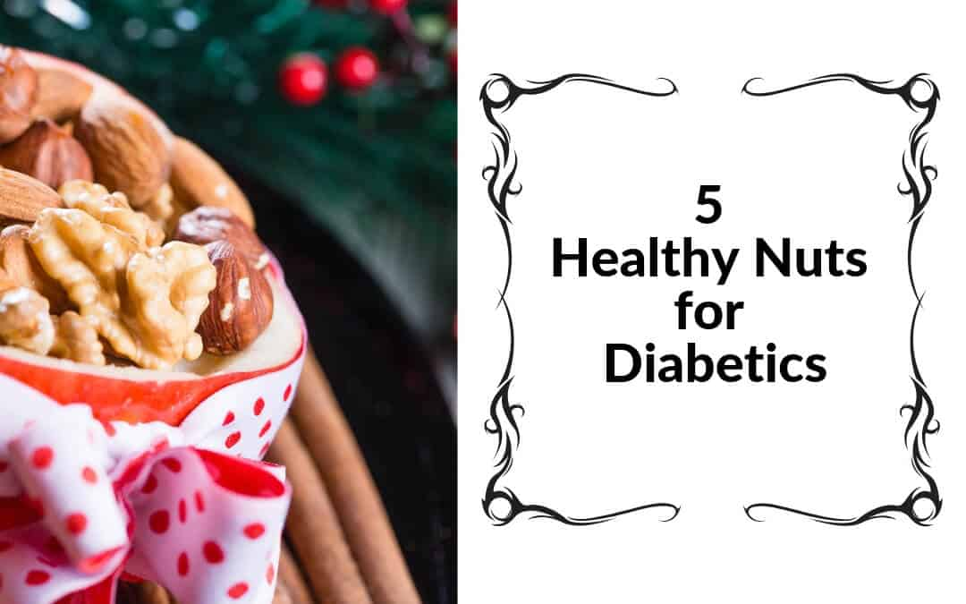 5 Healthy Nuts for Diabetics